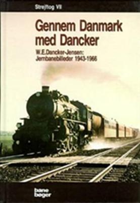 Strejftog Gennem Danmark med Dancker W. E. Dancker-Jensen 9788791434082