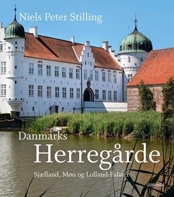 Danmarks herregårde Niels Peter Stilling 9788702132441