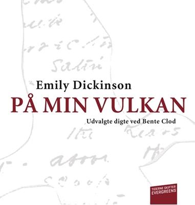 På min vulkan Emily Dickinson 9788779737082