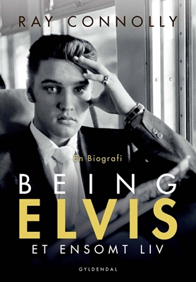 Being Elvis Ray Connolly 9788702216219