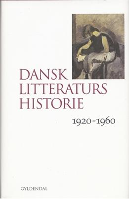 Dansk litteraturs historie Birgitte Hesselaa, Søren Schou, Jógvan Isaksen, Lasse Horne Kjældgaard 9788702041859