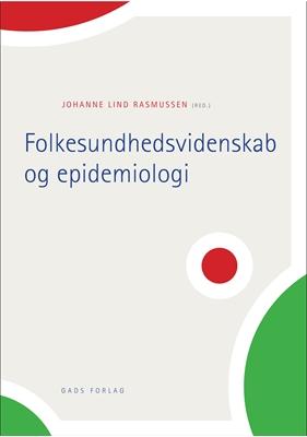 Folkesundhedsvidenskab og epidemiologi  9788712047476