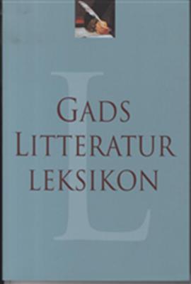 Gads Litteraturleksikon . Henrik Rasmussen 9788712048374
