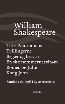 Samlede skuespil / bind 2 William Shakespeare 9788702126211