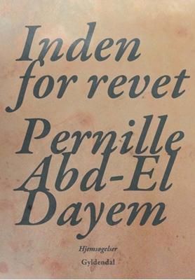 Inden for revet Pernille Abd-El Dayem 9788702170900
