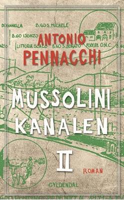 Mussolini-kanalen 2 Antonio Pennacchi 9788702221275