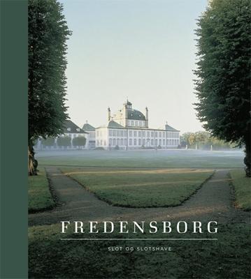 Fredensborg Bente Scavenius, Christine Waage Rasmussen, Ulla Kjær 9788712048398