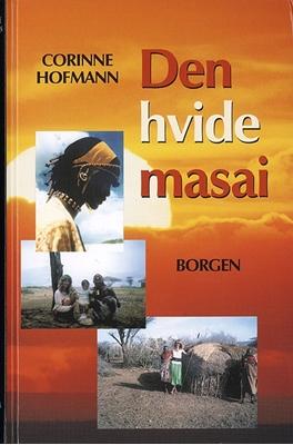 Den hvide masai Corinne Hofmann 9788721016807
