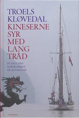 Kineserne syr med lang tråd Troels Kløvedal 9788702049619