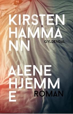 Alene hjemme Kirsten Hammann 9788702166507