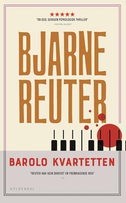 Barolo Kvartetten Bjarne Reuter 9788702251203