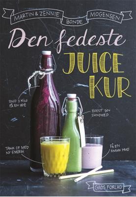 Den fedeste juicekur Zennie Bonde Mogensen, Martin 9788712050797