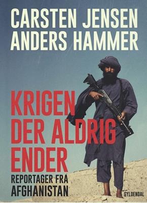 Krigen der aldrig ender Anders Hammer, Carsten Jensen 9788702220018