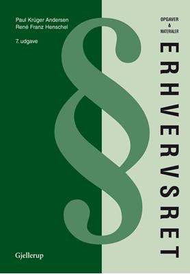 Erhvervsret opgaver & materialer René Franz Henchel, Paul Krüger Andersen 9788713050536