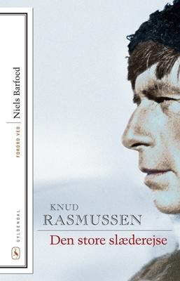 Den store slæderejse Knud Rasmussen 9788702190731