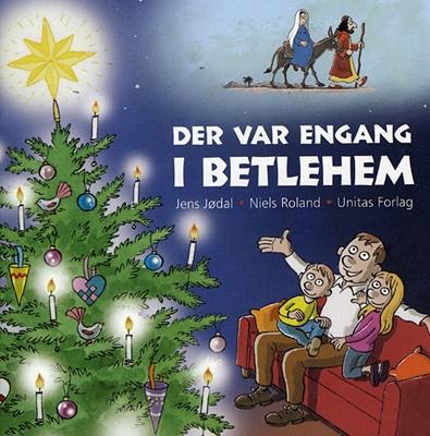 Der var engang i Betlehem Jens Jødal 9788775178070