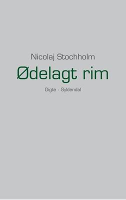 Ødelagt rim Nicolaj Stochholm 9788702131673