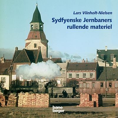 Sydfyenske Jernbaners rullende materiel Lars Viinholt-Nielsen 9788791434471