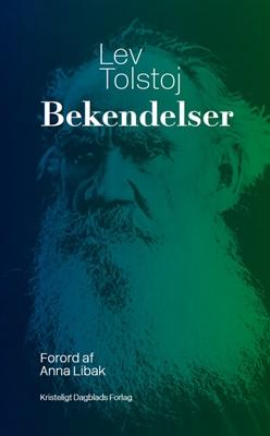 Bekendelser Lev Tolstoj 9788774673316