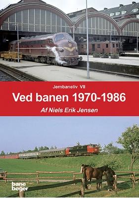 Ved banen 1970-1986 Neils Erik Jensen 9788791434396