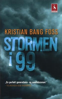 Stormen i 99 Kristian Bang Foss 9788702077698