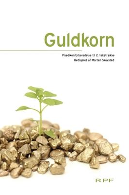 Guldkorn II Morten Skovsted (red.) 9788774952084