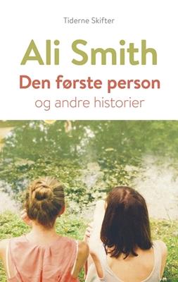 Den første person Ali Smith 9788779734920