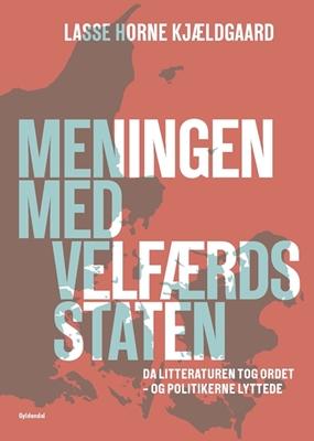 Meningen med velfærdsstaten Lasse Horne Kjældgaard 9788702249521