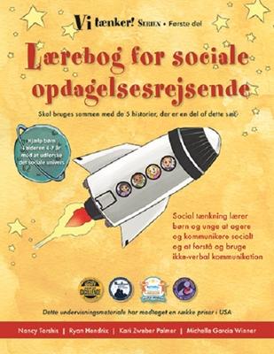 Lærebog for sociale opdagelsesrejsende Kari Zweber Palmer, Ryan Hendrix, Michelle Garcia Winner, Nancy Tarshis 9788790333928