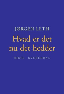 Hvad er det nu det hedder Jørgen Leth 9788702071146