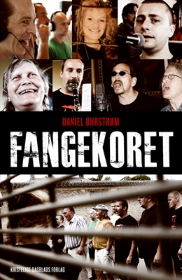 Fangekoret Daniel Øhrstrøm 9788774670872