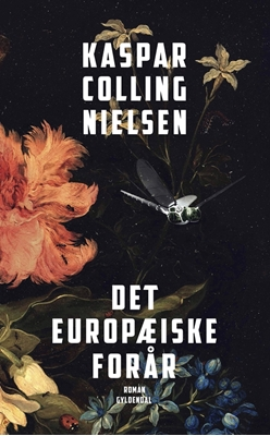 Det europæiske forår Kaspar Colling Nielsen 9788702243024