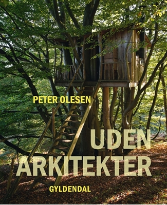 Uden arkitekter Peter Olesen 9788702183948