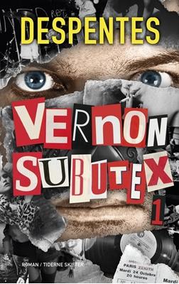 Vernon Subutex 1 Virginie Despentes 9788702212556
