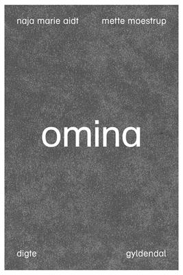 Omina Mette Moestrup, Naja Marie Aidt 9788702218046