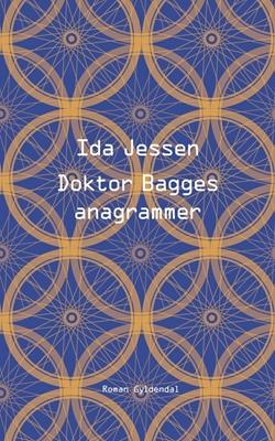 Doktor Bagges anagrammer Ida Jessen 9788702226928