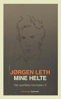 Mine helte Jørgen Leth 9788702079142