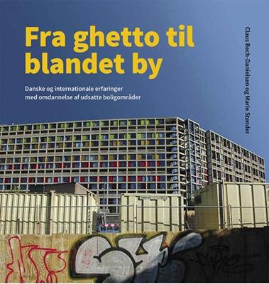 Fra ghetto til blandet by Marie Stender, Claus Bech-Danielsen 9788712056416