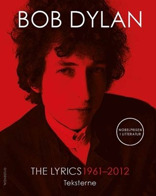 The Lyrics: 1961-2012 Bob Dylan 9788702234060