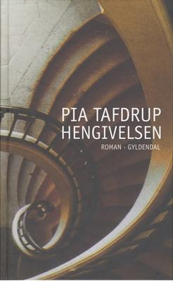 Hengivelsen Pia Tafdrup 9788702037876