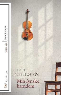 Min fynske barndom Carl Nielsen 9788702173130