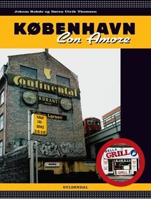 København Con Amore Jokum Rohde, Søren Ulrik Thomsen 9788702143171