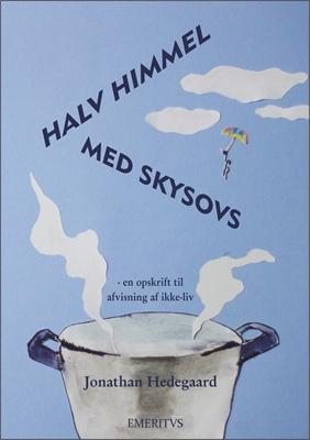 Halv Himmel Med Skysovs Jonathan Hedegaard 9788799843107