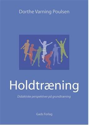 Holdtræning Dorthe Varning Poulsen 9788712044963