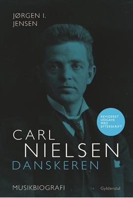 Carl Nielsen. Danskeren Jørgen I. Jensen 9788702175110