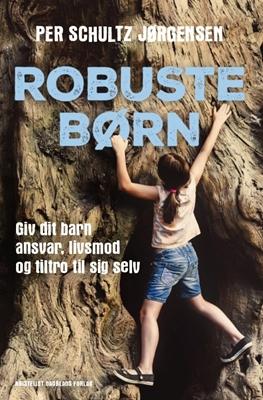 Robuste børn Per Schultz Jørgensen 9788774673385