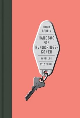 Håndbog for rengøringskoner Lucia Berlin 9788702181494