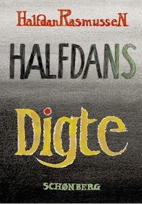 Halfdans digte Halfdan Rasmussen 9788757016826
