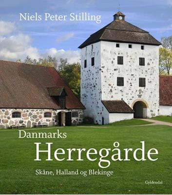 Danmarks herregårde Niels Peter Stilling 9788702132465