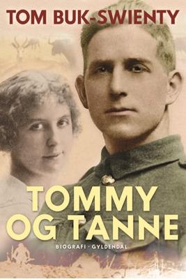Tommy og Tanne Tom Buk-Swienty 9788702179101